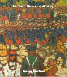 Bernáth Mária - Mű-Terem Gallery - Judit Virág / Spring Auction [antikvár]