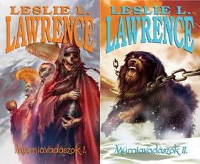 Leslie L. Lawrence - MÚMIAVADÁSZOK I-II.