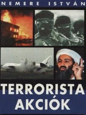 NEMERE ISTVÁN - Terrorista akciók 2. [eKönyv: epub, mobi]