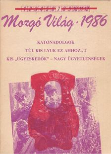 P. Szűcs Julianna - Mozgó Világ 1986/7 [antikvár]