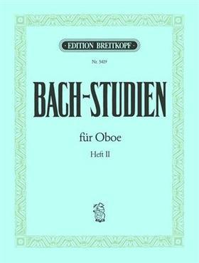 J. S. Bach - BACH-STUDIEN FOR OBOE HEFT II