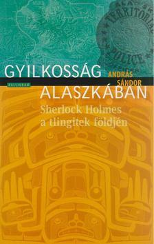András Sándor - Gyilkosság Alaszkában [antikvár]