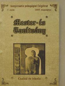 Czuporné Hetényi Rita - Mester és Tanítvány 2005. augusztus [antikvár]