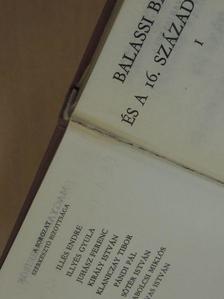 Balassi Bálint - Balassi Bálint és a 16. század költői I. (töredék) [antikvár]