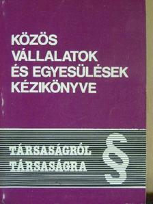 Baumgartner Ferenc - Közös vállalatok és egyesülések kézikönyve [antikvár]