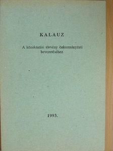 Bárdi László - Kalauz a közoktatási törvény önkormányzati bevezetéséhez [antikvár]