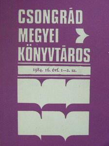 Ábrahám Vera - Csongrád megyei könyvtáros 1984/1-4. [antikvár]
