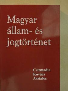 Asztalos László - Magyar állam-és jogtörténet [antikvár]