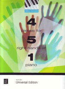 CORNICK, MIKE - 4 PIECES FOR 5 RIGHT HANDS AT 1 PIANO