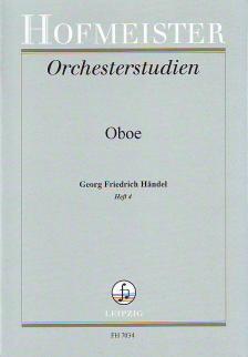 HAENDEL - ORCHESTERSTUDIEN FÜR OBOE: HAENDEL HEFT 4 (WALTER HEINZE)