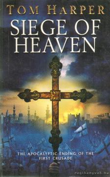 TOM HARPER - Siege of Heaven [antikvár]