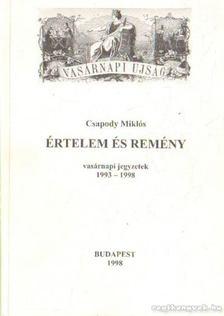 Csapody Miklós - Értelem és Remény [antikvár]