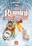 Judit Berg - Rumini in Hoarfrost Colony - új rajzokkal