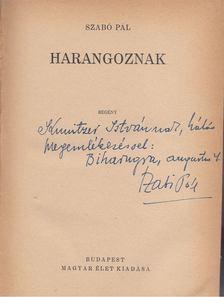 Szabó Pál - Harangoznak (dedikált) [antikvár]