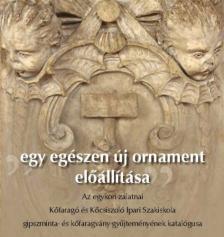 """Székely Miklós - """"egy egészen új ornament előállítása"""""""