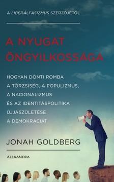 Jonah Goldberg - A nyugat öngyilkossága [eKönyv: epub, mobi]