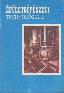 Cs. Nagy Lajos - Épületgépészeti technológia I. [antikvár]