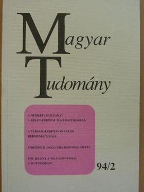 A. Anzerbacher - Magyar Tudomány 1994. február [antikvár]