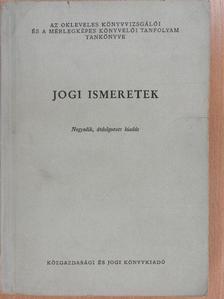 Dr. Erdei József - Jogi ismeretek [antikvár]