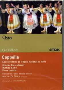 DELIBES - COPPÉLIA DVD COLEMAN, SAINT-LÉON; GIEZENDANNER, GANIO, LACOTTE