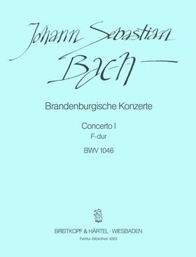 J. S. Bach - BRANDENBURGISCHE KONZERTE. CONCERT I F-DUR BWV 1046, PARTITUR