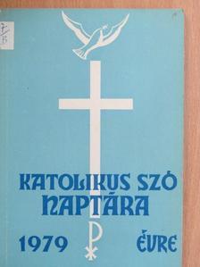 Árva Vince - A Katolikus Szó naptára 1979. évre [antikvár]