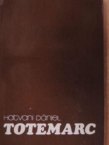 Hatvani Dániel - Totemarc [antikvár]