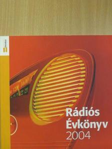 Dévényi István - Rádiós Évkönyv 2004 - CD-vel [antikvár]