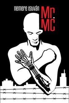 NEMERE ISTVÁN - Mr.MC [eKönyv: epub, mobi]