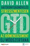 David Allen - Hatékonyságnövelés stresszmentesen - GTD Az időmenedzsment új módszertana [eKönyv: epub, mobi]