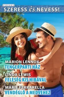 Linda Lewis; Marie Ferrarella Marion Lennox; - Szeress és Nevess! 60 - Tengerparti ház ; Feleség kis hibával; Vendéglő a Medvéhez [eKönyv: epub, mobi]