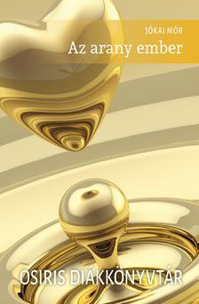 JÓKAI MÓR - Az arany ember