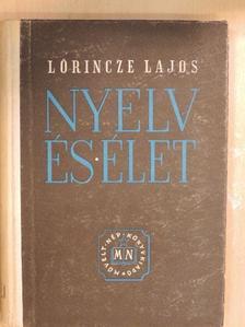 Lőrincze Lajos - Nyelv és élet [antikvár]