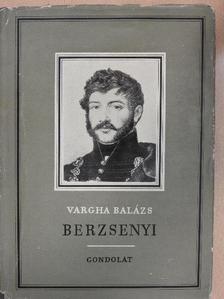 Vargha Balázs - Berzsenyi [antikvár]