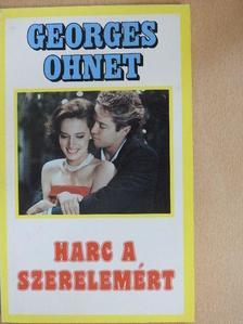 Georges Ohnet - Harc a szerelemért [antikvár]