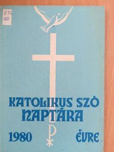 Árva Vince - A Katolikus Szó naptára 1980. évre [antikvár]