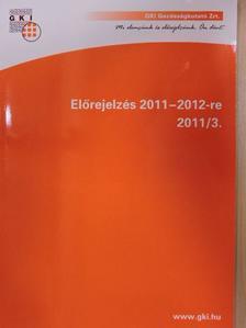 Adler Judit - Előrejelzés 2011-2012-re [antikvár]