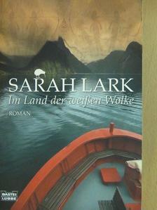 Sarah Lark - Im Land der weißen Wolke [antikvár]
