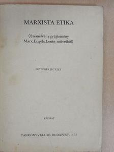 Farkas Endre - Marxista etika [antikvár]