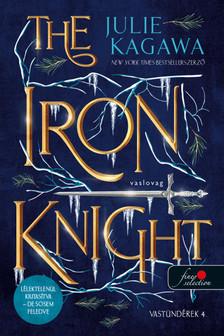 Julie Kagawa - The Iron Knight - Vaslovag (Vastündérek 4.)