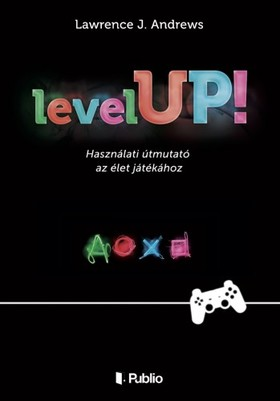 Andrews Lawrence J. - Level UP! [eKönyv: epub, mobi]