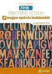 Árva László, Simon Ferenc - 2018. évi érettségi tételek magyar nyelv és irodalomból (40 emelt szintű tétel)