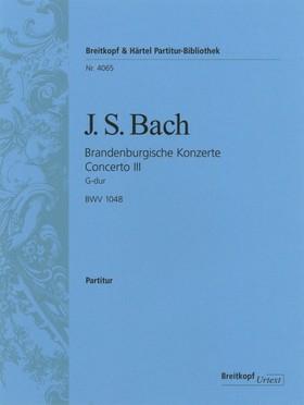 J. S. Bach - BRANDENBURGISCHE KONZERTE CONCERTO III G-DUR BWV 1048, PARTITUR