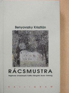 Benyovszky Krisztián - Rácsmustra [antikvár]