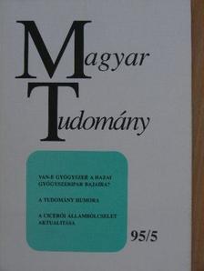 Almár Iván - Magyar Tudomány 1995. május [antikvár]
