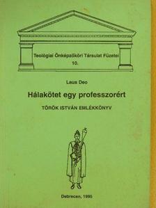 Czeglédy Sándor - Hálakötet egy professzorért [antikvár]