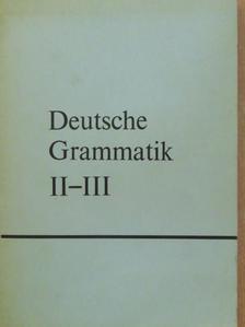 Hessky Regina - Deutsche Grammatik II-III. [antikvár]
