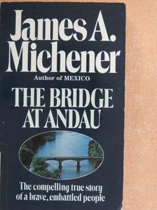 James A. Michener - The Bridge at Andau [antikvár]