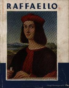 LYKA KÁROLY - Raffaello [antikvár]