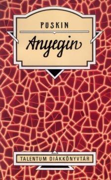 Alekszandr Puskin - Anyegin - Talentum Diákkönyvtár